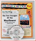 The Two Voyages of the Mayflower : Parallel Pilgrim Plays 1620 and 2120: School Theater Kit, Akselrad, January M., 0985767626