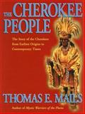 The Cherokee People, Mails, Thomas E., 1569247625