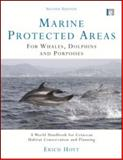 Marine Protected Areas for Whales, Dolphins and Porpoises, Erich Hoyt, 1844077624