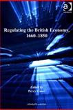 Regulating the British Economy, 1660-1850, Gauci, Perry, 0754697622