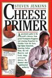 Cheese Primer, Steven Jenkins, 0894807625