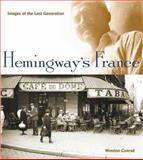 Hemingway's France, Winston S. Conrad, 0942627628