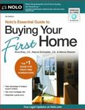 Nolo's Essential Guide to Buying Your First Home, Ilona M. Bray and J.D.   J.D.   J.D.   J.D.   J.D.   J.D. J.D. J.D. J.D. J.D.     J.D. J.D. J, Alayna Schroeder, 1413317626