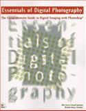 Essentials of Digital Photography, Sparkman, Russell and Kasai, Akira, 1562057626