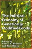 The Political Economy of Genetically Modified Foods, , 1843767627