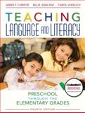 Teaching Language and Literacy 4th Edition