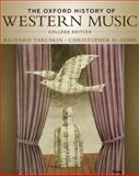 The Oxford History of Western Music, Taruskin, Richard and Gibbs, Christopher H., 0195097629