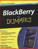 BlackBerry for Dummies, Robert Kao and Dante Sarigumba, 0470457627