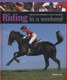 Riding in a Weekend, Debby Sly, 0754827623
