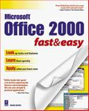 Office 2000 Fast and Easy, Cravens, Richard and Koers, Diane, 0761517626