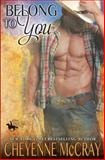 Belong to You, Cheyenne McCray, 1497497620