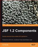 JSF 1. 2 Components : Develop advanced Ajax-enabled JSF Applications, Hlavats, Ian, 1847197620