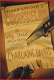 Shakespeare's Counselor, Charlaine Harris, 0312277628
