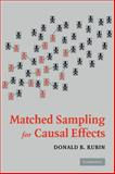 Matched Sampling for Causal Effects, Rubin, Donald B., 0521857627