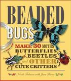 Beaded Bugs, Nicola Tedman and Jean Power, 1449417620