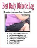 Best Daily Diabetic Log, Therlee Gipson, 1466487623