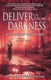 Deliver Us from Darkness, W. Franklin Lattimore, 1500727628