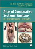 Atlas of Comparative Sectional Anatomy of 6 Invertebrates and 5 Vertebrates 9783211997628