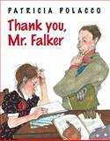 Thank You, Mr. Falker, Patricia Polacco, 0399257624