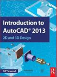 Introduction to AutoCAD 2013, Alf Yarwood, 0415537622