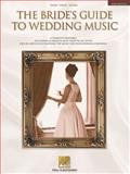 Bride's Guide to Wedding Music, Hal Leonard Corporation Staff, 0634017624