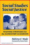 Social Studies for Social Justice, Rahima C. Wade, 0807747629