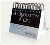 A Quotation A Day - Motivational Desk Calendar 9780982507629