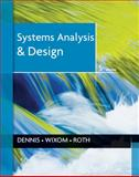 Systems Analysis and Design, Dennis, Alan, 1118057627