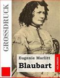 Blaubart (Großdruck), Eugenie Marlitt, 1493587625