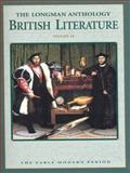 The Longman Anthology of British Literature : Early Modern Period, Damrosch, David and Carroll, Clare, 0321067630