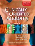 Moore, Clinically Oriented Anatomy, 6e: Softcover North American Ed. ; and Clemente, Anatomy: a Regional Atlas of the Human Body, North American Ed. Package, Moore, 1451107633