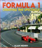 Formula 1 - Creating the Spectacle 9781874557630