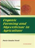 Organic Farming and Mycorrhizae in Agriculture, Trivedi, Pravin Chandra, 8188237639