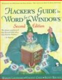 Hacker's Guide to Word for Windows, Leonhard, Woody and Chen, Vincent, 0201407639