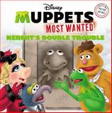 Muppets Most Wanted, Kirsten Mayer, 0316277630