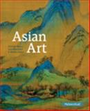 Asian Art, Neave, Dorinda and Blanchard, Lara C. W., 0205837638