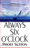 Always Six O'Clock, Phoeff Sutton, 0425167631