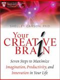 Your Creative Brain, Shelley Carson, 0470547634
