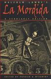 Malcolm Lowry's la Mordida : A Scholarly Edition, Lowry, Malcolm, 0820317632