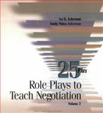 25 Role Plays for to Teach Negotiation, Ira, Asherman and Sandy, Asherman, 0874257638