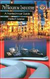 The Petroleum Industry 9780878147632