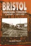 Bristol, Tennessee - Virginia, V. N. Phillips, 0932807631