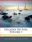 Decadas Da Asia, João De Barros and D. Do Conto, 1145727638