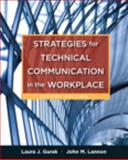 Strategies for Technical Communication in the Workplace Plus MyWritingLab with EText -- Access Card Package, Gurak, Laura J. and Lannon, John M., 0133937631