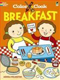 Color and Cook BREAKFAST, Monica Wellington, 0486477630
