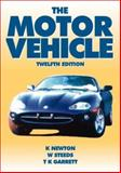 The Motor Vehicle, Newton, K. and Steeds, W., 0750637633
