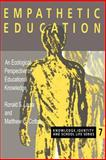 Empathetic Education : An Ecological Perspective on Educational Knowledge, Laura, Ronald S., 0750707631