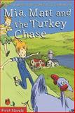 Mia, Matt and the Turkey Chase, Annie Langlois, 0887807631