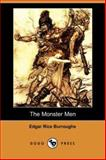 The Monster Men, Burroughs, Edgar Rice, 1406557633