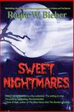 Sweet Nightmares, Ralph Bieber, 1482627639